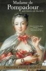 Madame de Pompadour: Mistress of France Cover Image