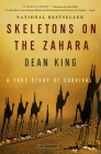 Skeletons on the Zahara: A True Story of Survival Cover Image