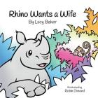 Rhino Wants a Wife Cover Image