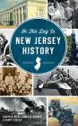 On This Day in New Jersey History Cover Image