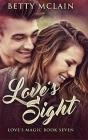 Love's Sight: Large Print Hardcover Edition Cover Image