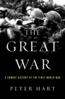 The Great War: A Combat History of the First World War Cover Image