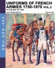Uniforms of French armies 1750-1870... vol. 2 Cover Image
