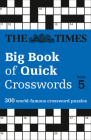 The Times Big Book of Quick Crosswords: Book 5 Cover Image