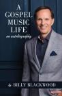 A Gospel Music Life Cover Image