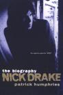 Nick Drake: The Biography Cover Image