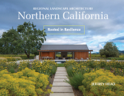 Regional Landscape Architecture: Northern California: Rooted in Resilience Cover Image