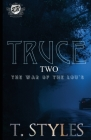 Truce 2: The War of The Lou's (The Cartel Publications Presents) Cover Image