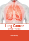 Lung Cancer: Clinical Progress Cover Image