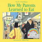 How My Parents Learned to Eat Cover Image