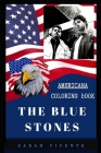 The Blue Stones Americana Coloring Book: Patriotic and a Great Stress Relief Adult Coloring Book Cover Image