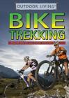 Bike Trekking (Outdoor Life) Cover Image