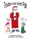 Trouble In The North Pole Cover Image