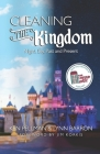 Cleaning the Kingdom: Night, Day, Past and Present Cover Image