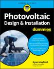 Photovoltaic Design & Installation for Dummies Cover Image