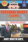 The Authority On Personal Injury Claims: The Definitive Guide for Injured Victims & Their Lawyers in Car Accident Cases Cover Image