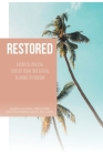 Restored: A Biblical Healing Journey from Your Eating Disorder to Freedom Cover Image