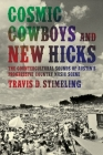 Cosmic Cowboys and New Hicks: The Countercultural Sounds of Austin's Progressive Country Music Scene Cover Image