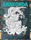 Malbücher für Erwachsene - Tiere - Fantasy-Kreaturen - Anakonda Cover Image