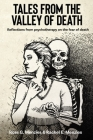 Tales from the Valley of Death: Reflections from Psychotherapy on the Fear of Death Cover Image