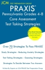 PRAXIS Pennsylvania Grades 4-8 Core Assessment - Test Taking Strategies: Free Online Tutoring - New 2020 Edition - The latest strategies to pass your Cover Image