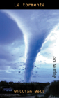 La Tormenta: (death Wind) (Orca Soundings (Spanish)) Cover Image