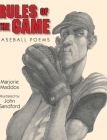 Rules of the Game: Baseball Poems Cover Image