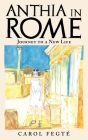 Anthia in Rome: Journey to a New Life Cover Image
