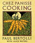 Chez Panisse Cooking: A Cookbook Cover Image