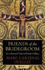 Friends of the Bridegroom: For a Renewed Vision of Priestly Celibacy Cover Image