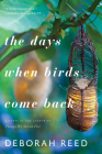 The Days When Birds Come Back Cover Image