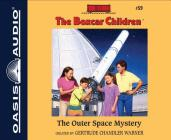 The Outer Space Mystery (Library Edition) (The Boxcar Children Mysteries #59) Cover Image