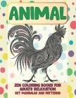 Zen Coloring Books for Adults Relaxation Set Mandalas and Patterns - Animal Cover Image