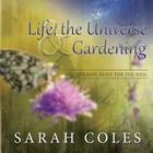 Life, the Universe & Gardening Cover Image