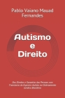 Autismo e Direito: Dos Direitos e Garantias das Pessoas com Transtorno do Espectro Autista no Ordenamento Jurídico Brasileiro Cover Image