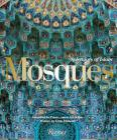 Mosques: Splendors of Islam Cover Image