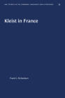 Kleist in France (University of North Carolina Studies in Germanic Languages a #35) Cover Image