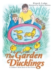 The Garden Ducklings Cover Image