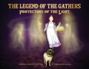 The Legend of the Gathers: Protectors of the Light Cover Image