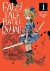 Fairy Tale Battle Royale Vol. 1 Cover Image