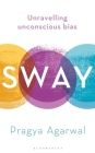 Sway: Unravelling Unconscious Bias Cover Image
