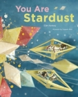 You Are Stardust Cover Image