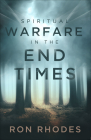 Spiritual Warfare in the End Times Cover Image