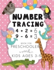 Number Tracing Book For Preschoolers And Kids Ages 3-5: Trace Numbers Practice Workbook for Pre K, Kindergarten and Kids Ages 3-5 (Math Activity Book) Cover Image