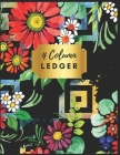 4 Column Ledger: Pretty Floral Accounting Ledger Books: Accounting Ledger Sheets, General Ledger Accounting Book, 4 Column Record Book: Cover Image