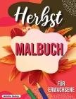 Herbst Malbuch: entspannendes Herbst Malbuch mit beruhigenden Herbst-Szenen Cover Image