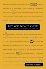 Bet You Didn't Know: Hundreds of Intriguing Facts About Living in the USA Cover Image