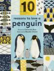 10 Reasons to Love ... a Penguin (10 reasons to love a...) Cover Image