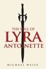 The Will of Lyra Antoinette Cover Image
