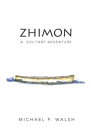 Zhimon: A Solitary Adventure Cover Image